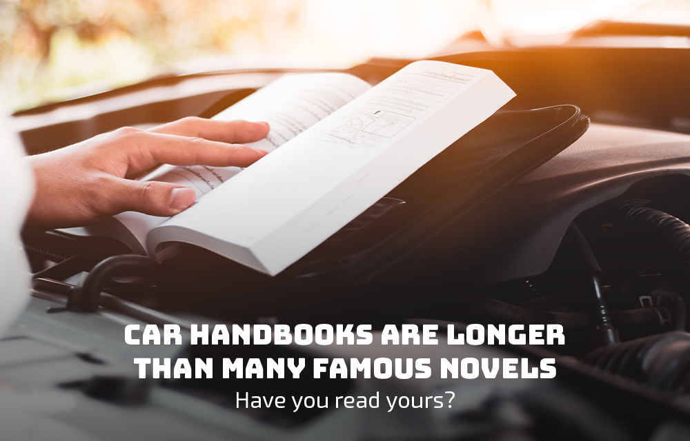 Car Handbooks Are Longer Than Many Famous Novels - Have You Read Yours?