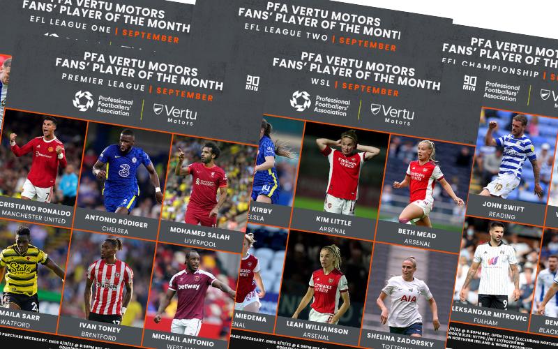 September Shortlists for PFA Vertu Motors Fans' Player of the Month Awards!