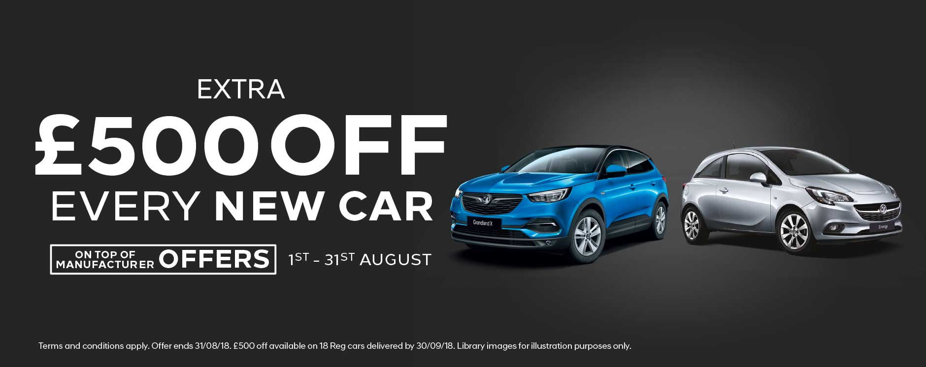 �500 Off New Car August 2018 - Vauxhall