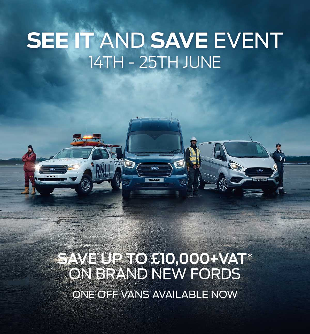 Ford Vans SEE IT and SAVE Event
