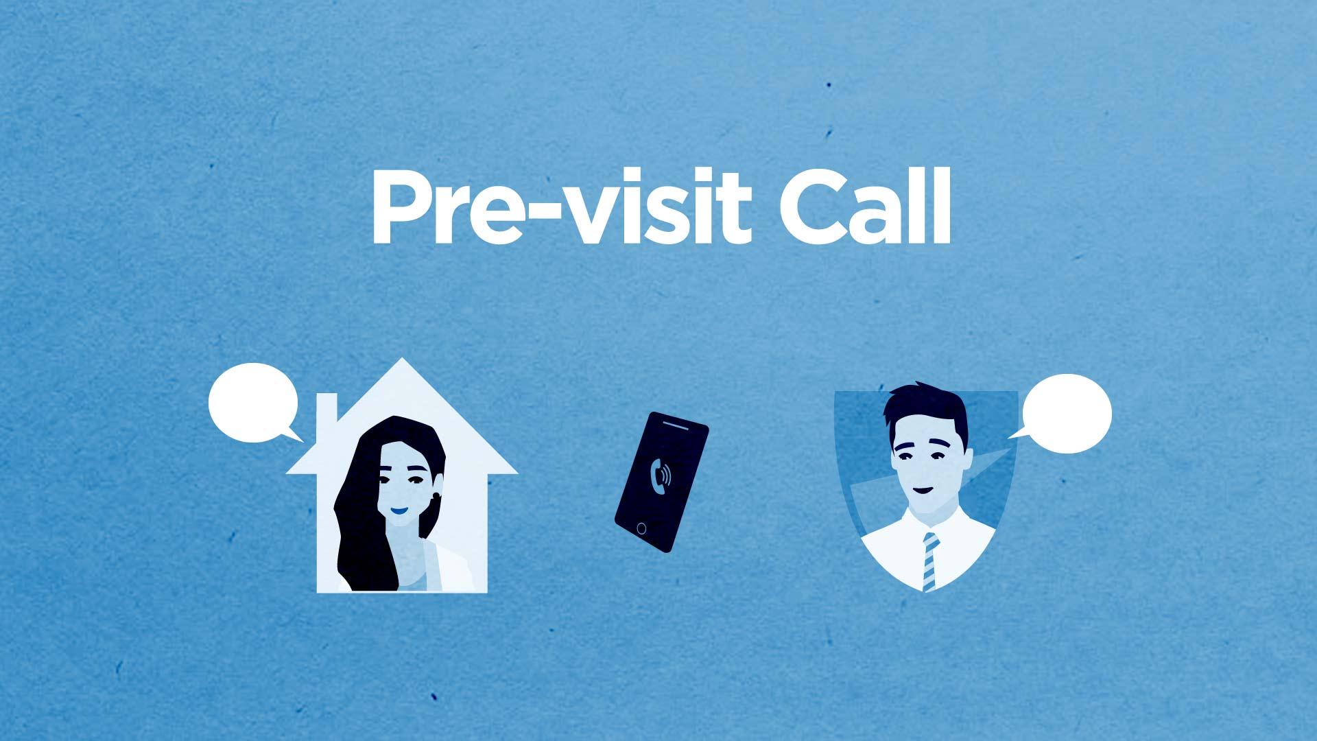Pre-visit call